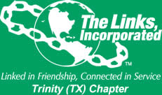 Trinity (TX) Chapter, The Links Incorporated